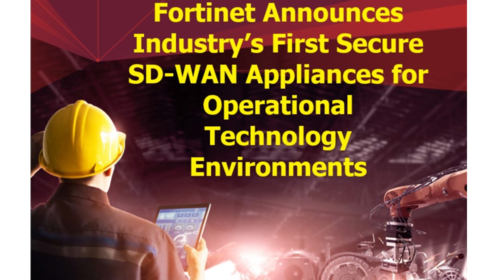 Fortinet announces industry's first secure SD-WAN appliances for operational technology environments