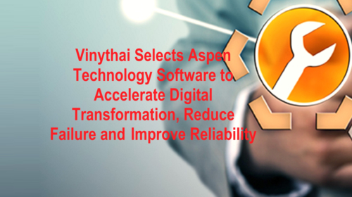 Vinythai  selects Aspen Technology Software to accelerate its digital transformation