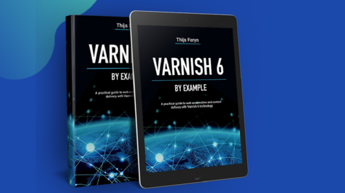 Varnish Software publishes Varnish 6 by Example