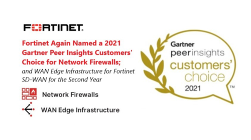 Fortinet again named a 2021 Gartner Peer Insights Customers' Choice for Network Firewalls