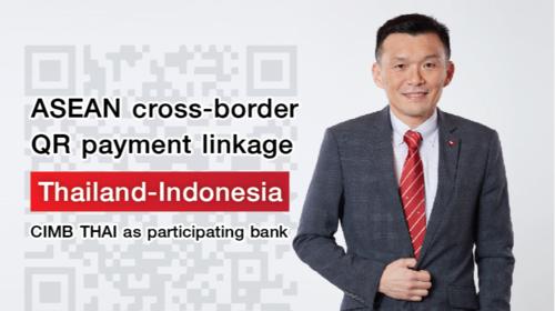 CIMB THAI and CIMB Niaga provide cross-border QR payment service between Indonesia and Thailand